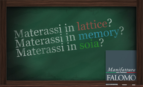 Materassi in lattice, memory e soia. Quali sono le differenze?